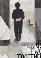 Us Two Together - Graphic Medicine (Hardback)
