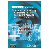 Frank Wood's Maintaining Financial Records and Accounts: NVQ Level 3 (Paperback)