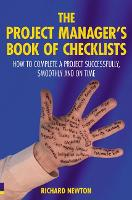 The Project Manager's Book of Checklists: How to complete a project successfully, smoothly and on time (Paperback)