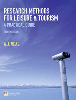 Research Methods for Leisure and Tourism (Paperback)