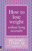 How to Lose Weight Without Being Miserable (Paperback)