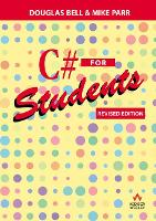 C# for Students: Revised edition (Paperback)