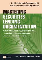 Mastering Securities Lending Documentation