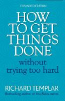 How to Get Things Done Without Trying Too Hard 2e (Paperback)