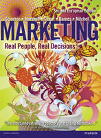 Marketing: Real People, Real Decisions Pack, Plus MyMarketingLab with Pearson Etext