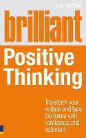 Brilliant Positive Thinking - Brilliant Lifeskills (Paperback)