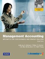 Management Accounting:Information for Decision-Making and Strategy Execution: International Edition (Paperback)
