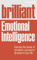 Brilliant Emotional Intelligence - Brilliant Lifeskills (Paperback)