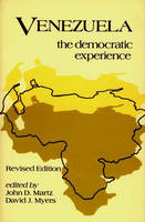 Venezuela: The Democratic Experience, 2nd Edition (Paperback)
