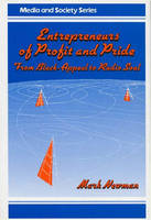 Entrepreneurs of Profit and Pride: From Black-Appeal to Radio Soul (Hardback)