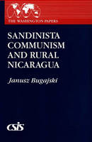 Sandinista Communism and Rural Nicaragua
