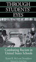 Through Students' Eyes: Combating Racism in United States Schools (Paperback)