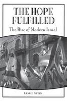 The Hope Fulfilled: The Rise of Modern Israel (Paperback)