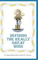 Defining the Really Great Boss (Hardback)