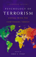 Psychology of Terrorism: Coping with the Continuing Threat (Hardback)
