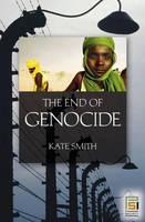 The End of Genocide (Hardback)