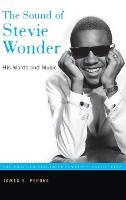 The Sound of Stevie Wonder: His Words and Music (Hardback)