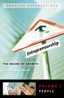 Entrepreneurship [3 volumes]: The Engine of Growth (Hardback)