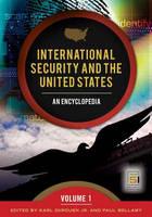 International Security and the United States [2 volumes]: An Encyclopedia - Praeger Security International (Hardback)