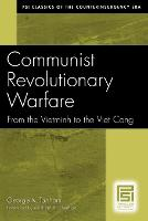 Communist Revolutionary Warfare: From the Vietminh to the Viet Cong (Paperback)