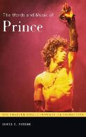 The Words and Music of Prince - Praeger Singer-Songwriter Collection (Hardback)