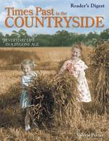 Times Past in the Countryside: Everyday Life in a Bygone Age (Hardback)