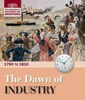 The Dawn of Industry: 1750 to 1810 (Hardback)