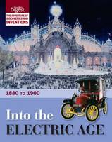 Into the Electric Age: 1880 to 1900 (Hardback)
