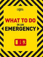 What to Do in an Emergency (Hardback)