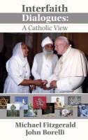 Interfaith Dialogue: A Catholic View (Paperback)