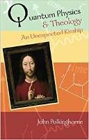 Quantum Physics and Theology: An Unexpected Kinship (Paperback)