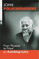 From Physicist to Priest (Hardback)