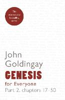 Genesis for Everyone: Part 2 Chapters 17-50 - For Everyone Series: Old Testament (Paperback)