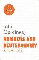 Numbers and Deuteronomy for Everyone - For Everyone Series: Old Testament (Paperback)