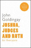 Joshua, Judges and Ruth for Everyone - For Everyone Series: Old Testament (Paperback)