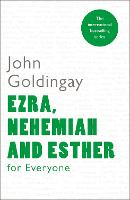 Ezra, Nehemiah and Esther for Everyone - For Everyone Series: Old Testament (Paperback)