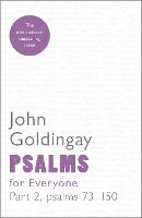 Psalms for Everyone: Part 2, psalms 73-150 - For Everyone Series: Old Testament (Paperback)