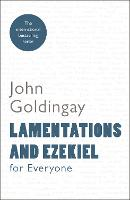 Lamentations and Ezekiel for Everyone - For Everyone Series: Old Testament (Paperback)