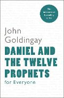 Daniel and the Twelve Prophets for Everyone - For Everyone Series: Old Testament (Paperback)