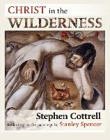 Christ in the Wilderness: Reflecting On The Paintings By Stanley Spencer (Paperback)
