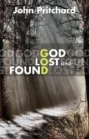 God Lost and Found (Paperback)