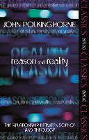 Reason and Reality: The Relationship Between Science and Theology (Paperback)