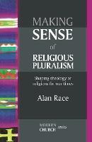 Making Sense of Religious Pluralism - Modern Church Series (Paperback)