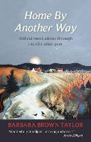 Home by Another Way: Biblical Reflections Through the Christian Year (Paperback)