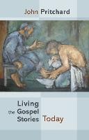 Living the Gospel Stories Today (Paperback)