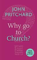 Why Go to Church? - Little Books of Guidance (Paperback)