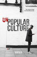 Unpopular Culture (Paperback)
