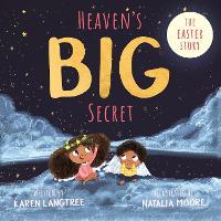 Heaven's BIG Secret: The Easter Story (Paperback)