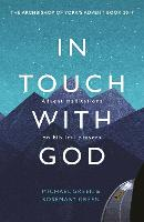 In Touch with God: Advent Meditations on Biblical Prayers (Paperback)