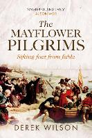 The Mayflower Pilgrims: Sifting Fact from Fable (Paperback)